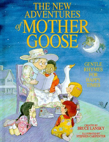 New Adventures Of Mother Goose The  by  Bruce Lansky