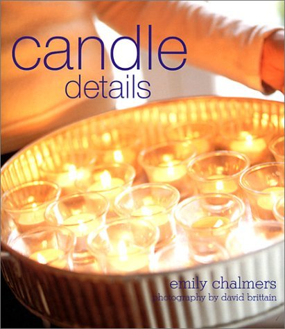Candle Details  by  Emily Chalmers