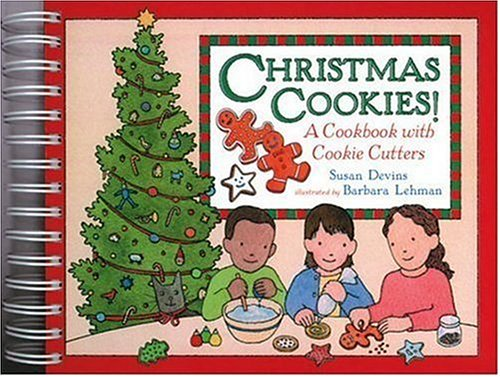 Christmas Cookies!: A Cookbook with Cookie Cutters  by  Susan Devins