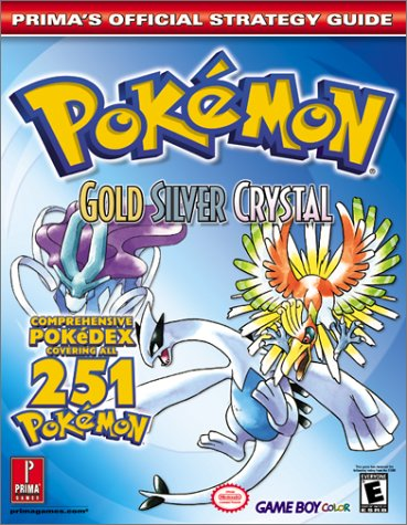 Pokemon Gold, Silver, and Crystal  by  Elizabeth M. Hollinger