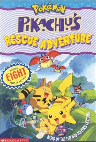 Pikachus Rescue Adventure Tracey West
