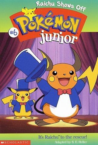 Raichu Shows Off (Pokemon Junior, #6)  by  Sarah E. Heller
