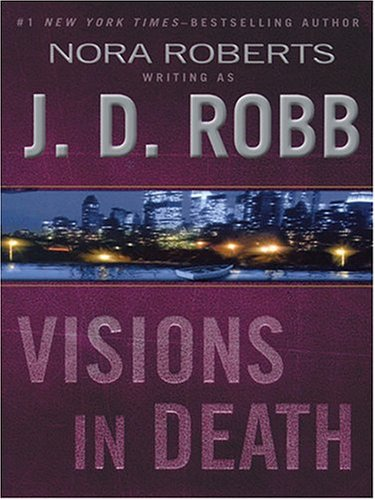 Visions In Death J.D. Robb