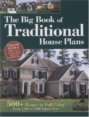 The Big Book of Traditional House Plans: 500+ Homes in Full Color Home Planners LLC