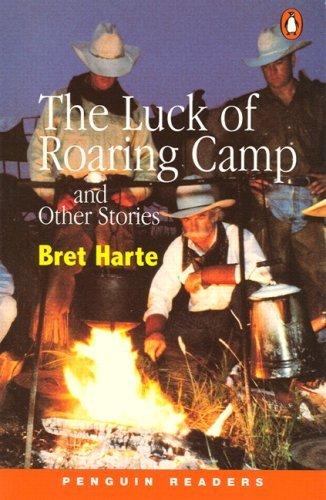 Luck of Roaring Camp, The, Level 2, Penguin Audio Readers Bret Harte