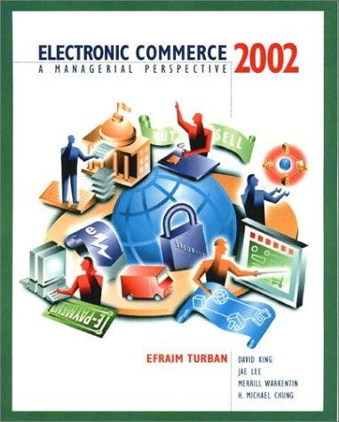 Electronic Commerce 2001 Update Efraim Turban