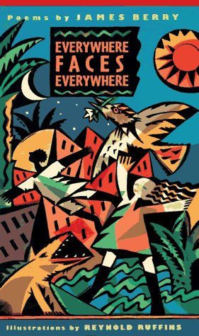 Everywhere Faces Everywhere: Poems James Berry