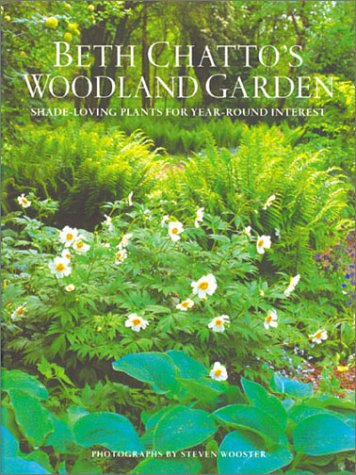 Beth Chattos Woodland Garden: Shade-Loving Plants for Year-Round Interest Beth Chatto