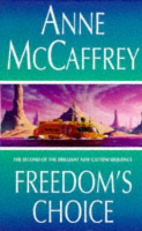 Freedoms Choice Anne McCaffrey