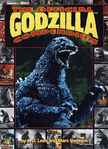 The Official Godzilla Compendium: A 40 Year Retrospective J.D. Lees
