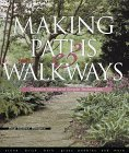 Making Paths & Walkways: Creative Ideas & Simple Techniques  by  Paige Gilchrist Blomgren