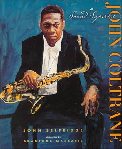 John Coltrane John W. Selfridge