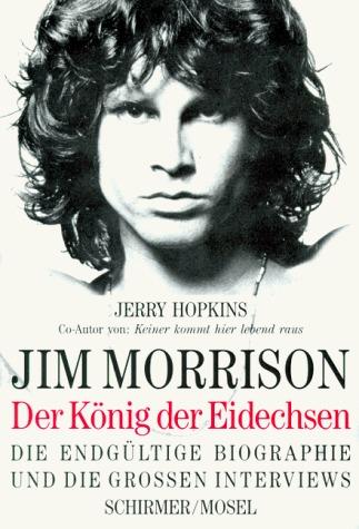 Jim Morrison: der König der Eidechsen  by  Jerry Hopkins