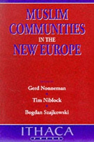 Muslim Communities In The New Europe  by  Gerd Nonneman