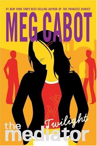 Twilight (The Mediator, #6) Meg Cabot