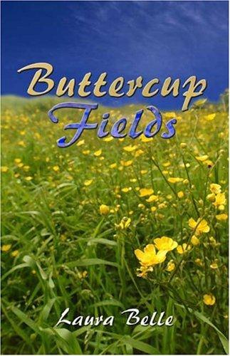Buttercup Fields  by  Laura Belle