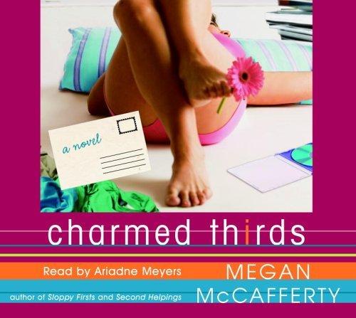 Charmed Thirds (Jessica Darling, #3)  by  Megan McCafferty