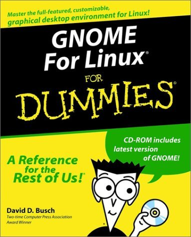 GNOME for Linux for Dummies [With CDROM]  by  Rosanna Wing Sze Yuen