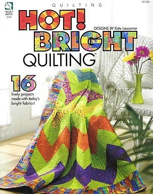 Hot! Bright Quilting Kate Laucomer