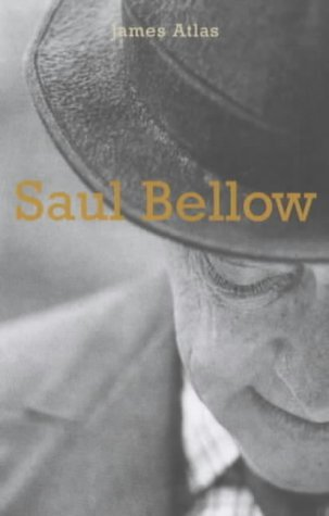 Bellow: A Biography James Atlas