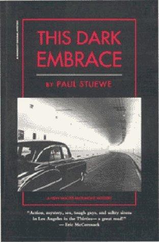 This Dark Embrace Paul Stuewe