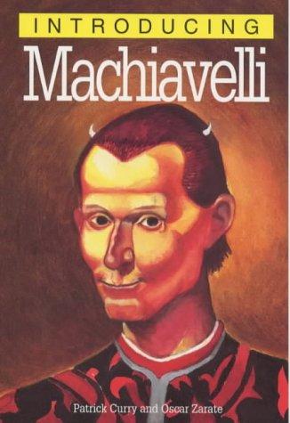 Introducing Machiavelli (Introducing... Patrick Curry