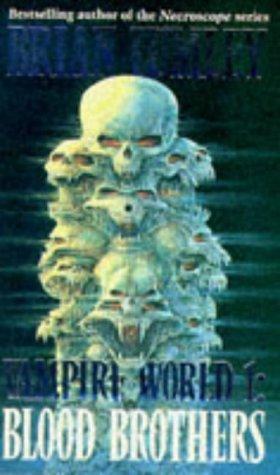 Vampire World: Blood Brothers bk. 1 Brian Lumley