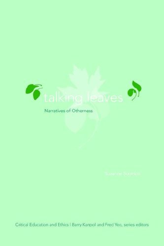 Talking Leaves: Narratives of Otherness  by  Suzanne Soohoo