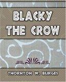 Blacky The Crow Thornton W. Burges