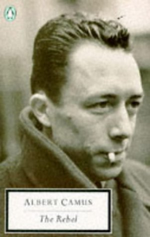 The Rebel Albert Camus