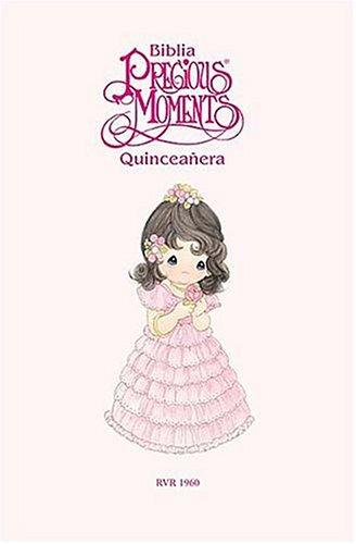 Biblia Quinceañera De Precious Moments  by  Anonymous