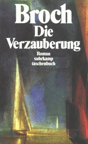Die Verzauberung  by  Hermann Broch