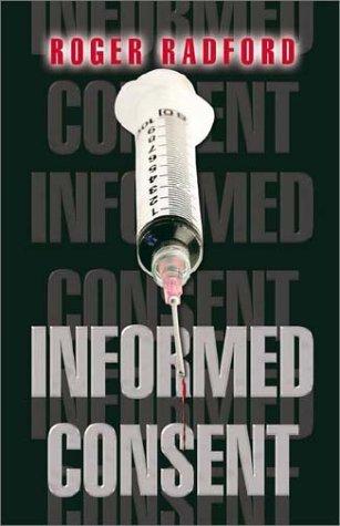 Informed Consent  by  Roger Radford