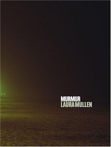 Murmur Laura Mullen