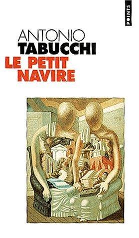 Le Petit Navire: Roman Antonio Tabucchi
