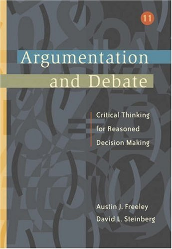 Argumentation and Debate [With Infotrac] Austin J. Freeley