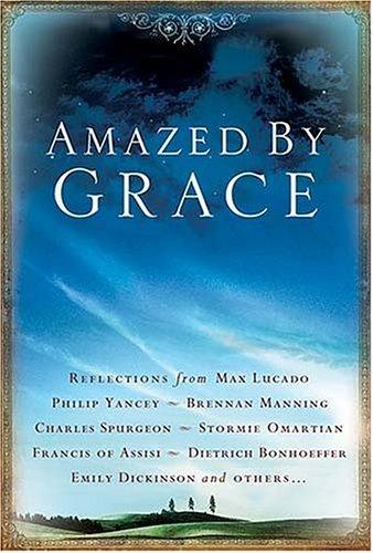 Amazed  by  Grace by Elizabeth Kea