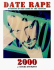 Date Rape 2000: Investing in the Crime of the Century  by  John Stewart
