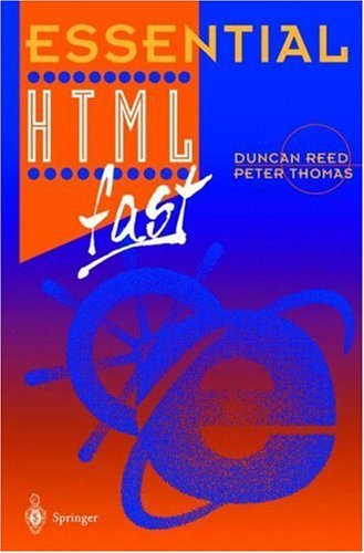 Essential Html Fast (Essential Series)  by  Duncan Reed