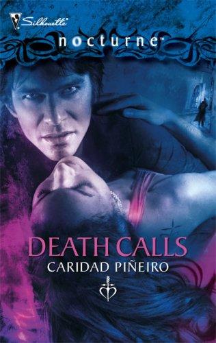 Death Calls (The Calling #4)  by  Caridad Piñeiro