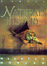 Natural History: A Novel  by  Maureen Howard