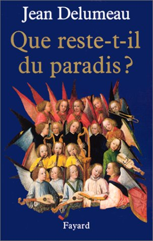 Que reste-t-il du paradis ?  by  Jean Delumeau