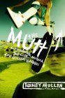 The Mutt: How to Skateboard and Not Kill Yourself  by  Rodney Mullen