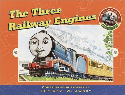 The Three Railway Engines (The Railway Series, #1) Wilbert Awdry