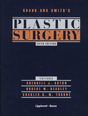 Grabb and Smiths Plastic Surgery [With *] William C. Grabb