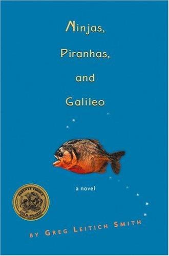 Ninjas, Piranhas, And Galileo Greg Leitich Smith