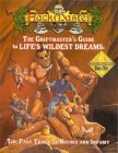 The Griftmasters Guide To Lifes Wildest Dreams  by  Kolman