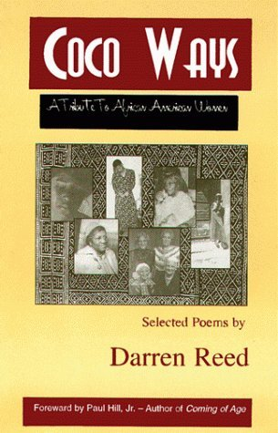 Coco Ways: A Tribute to African American Women  by  Darren Reed