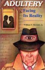 Adultery: Facing Its Reality (Mitchell Reports Investigations)  by  William F. Mitchell Jr.