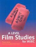 A Level Film Studies: For Wjec Tanya Jones